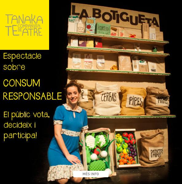 La botigueta - tanaka teatre - sostenibilitat - consum responsable